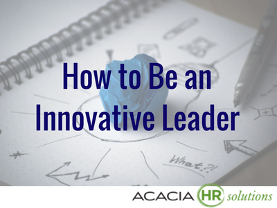 How to Be an Innovative Leader