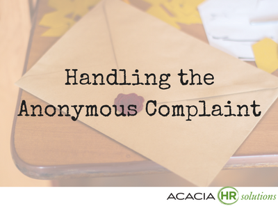 Handling the Anonymous Complaint