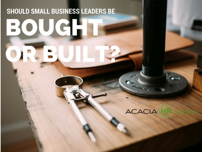 should you buy or build small business leaders