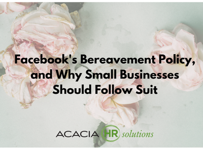 FB Bereavement Policy and Small Business