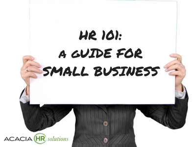 HR 101: A Guide for Small Business