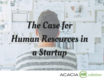 The Case for Human Resources in a Startup