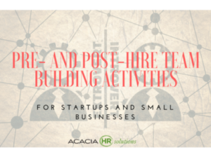 Uncover team building ideas for small businesses and start ups at AcaciaHRSolutions.com