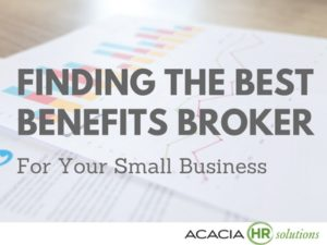 Finding the Best Benefits Broker for Your Small Business