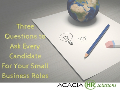 Learn the top three interview questions to ask a potential employee when finding, recruiting and hiring good prospective staff employees for your small business.